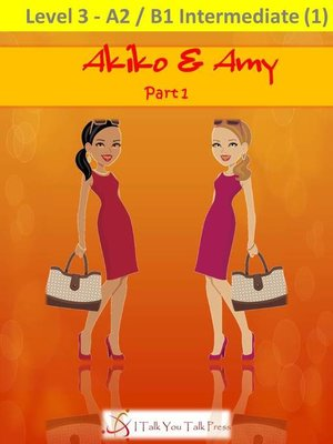 cover image of Akiko and Amy Part 1