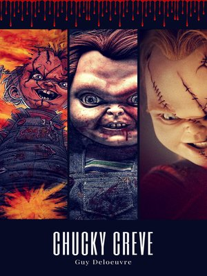 cover image of Chucky Crève