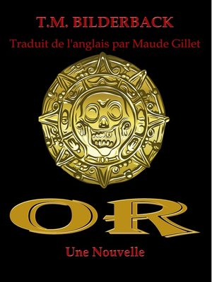 cover image of Or--Une Nouvelle