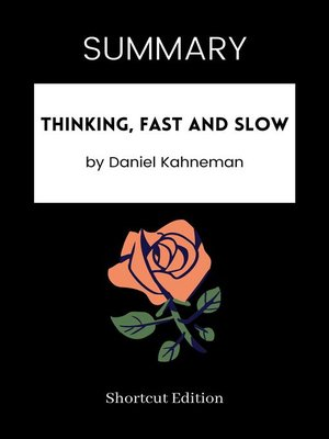 cover image of SUMMARY--Thinking, Fast and Slow by Daniel Kahneman