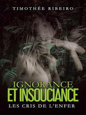 cover image of Ignorance et insouciance