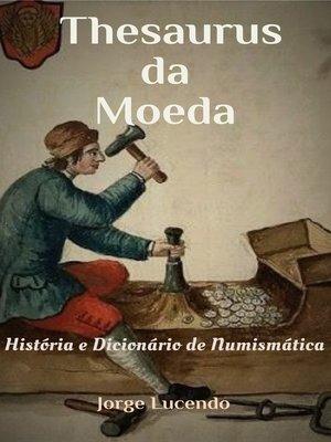 cover image of Thesaurus da Moeda