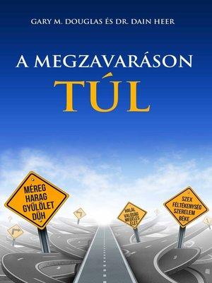 cover image of A MEGZAVARÁSON TÚL
