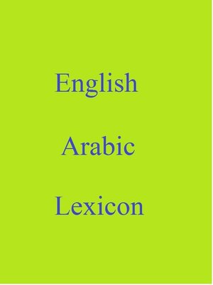 cover image of English Arabic Lexicon