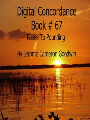 cover image of Plates to Pounding--Digital Concordance Book 67