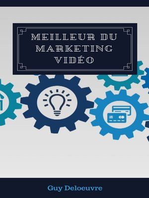 cover image of Meilleur du marketing vidéo