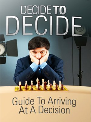 cover image of Decide to Decide
