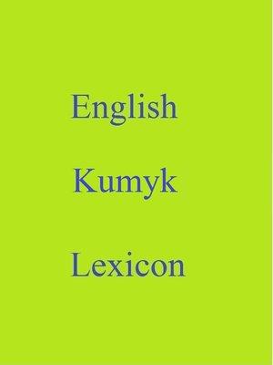 cover image of English Kumyk Lexicon