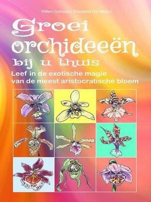 cover image of Groei orchideeën bij u thuis