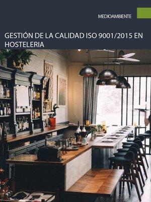 cover image of Gestión de la calidad ISO 9001/2015 en hostelería