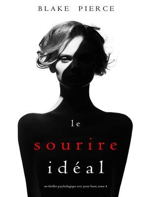 cover image of Le Sourire Idéal