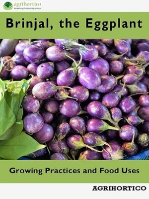 cover image of Brinjals, the Eggplant