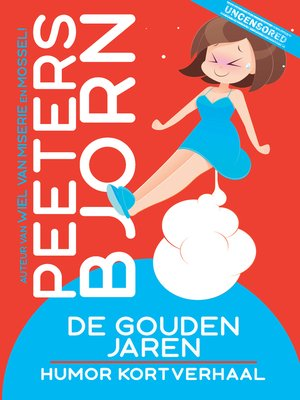 cover image of De Gouden Jaren