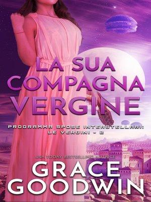 cover image of La sua compagna vergine