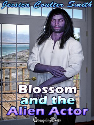 cover image of Blossom and the Alien Actor