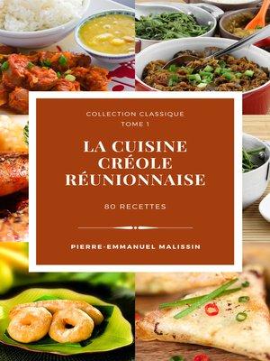 cover image of La cuisine créole réunionnaise