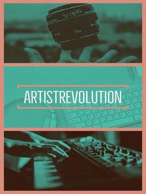 cover image of ARTISTREVOLUTION