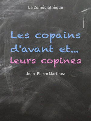 cover image of Les Copains d'avant... et leurs copines