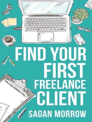 cover image of Find Your First Freelance Client