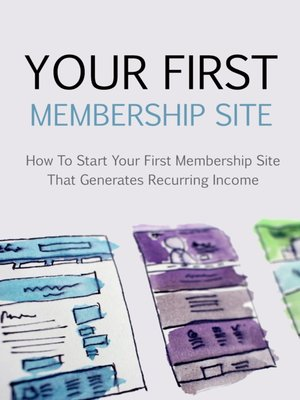 cover image of Your First Membership Site