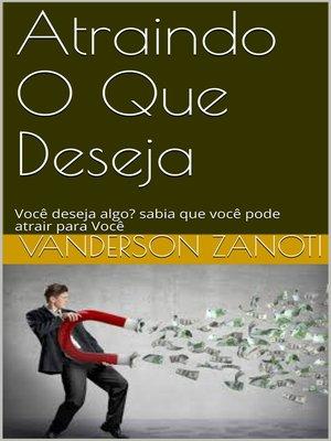 cover image of Atraindo o Que Deseja