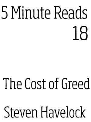 cover image of The Cost of Greed