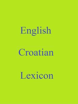 cover image of English Croatian Lexicon