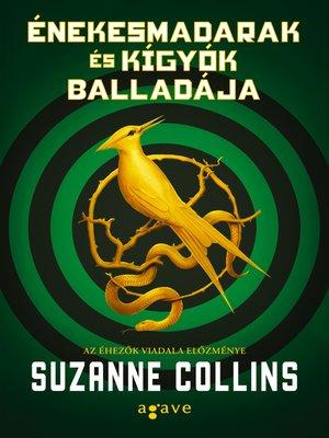 cover image of Énekesmadarak és kígyók balladája