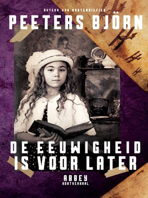 cover image of De Eeuwigheid is voor later