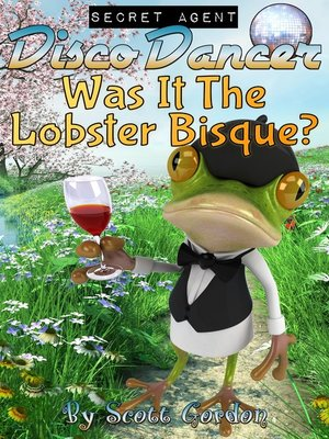cover image of Was It The Lobster Bisque?