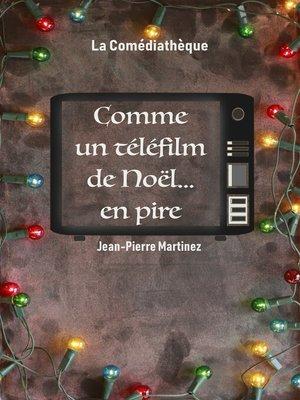 cover image of Comme un téléfilm de Noël