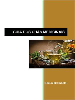 cover image of Guia dos Chás Medicinais