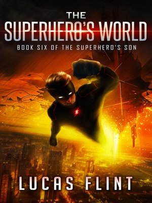 cover image of The Superhero's World