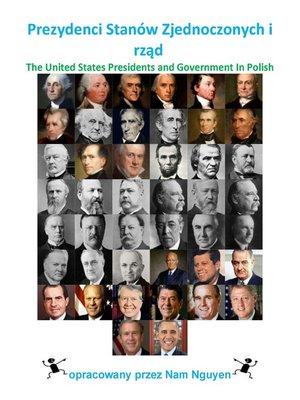 cover image of Prezydenci Stanów Zjednoczonych i rząd