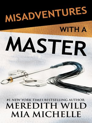 cover image of Misadventures of a Master