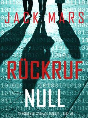 cover image of Rückruf Null