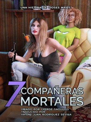 cover image of 7 Compañeras Mortales