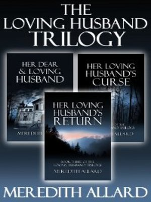 cover image of The Loving Husband Trilogy