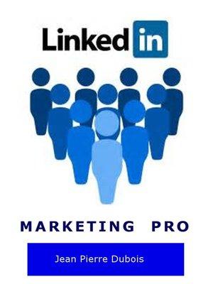 cover image of LinkedIn Marketing Pro