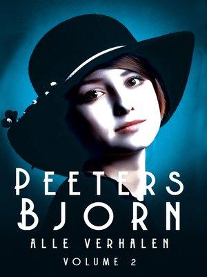 cover image of Peeters Bjorn  Alle Verhalen