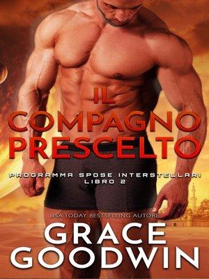 cover image of Il compagno prescelto