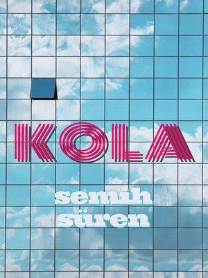 cover image of Kola