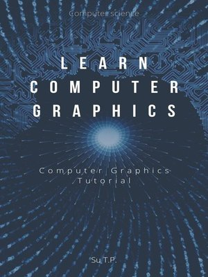 cover image of Learn Computer Graphics