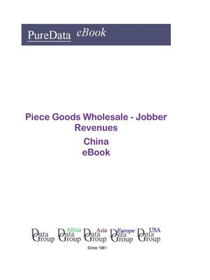 cover image of Piece Goods Wholesale--Jobber Revenues in China