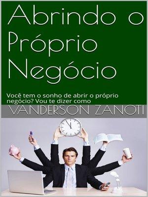 cover image of Abrindo o Próprio Negócio