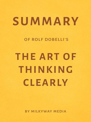 cover image of Summary of Rolf Dobelli's the Art of Thinking Clearly