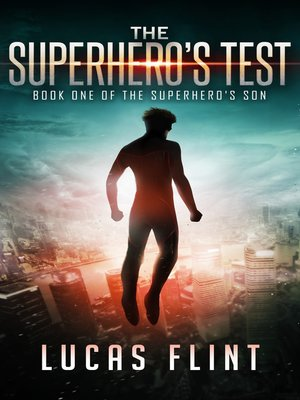 cover image of The Superhero's Test