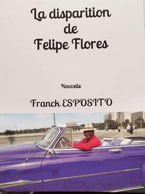 cover image of La disparition de Felipe Flores