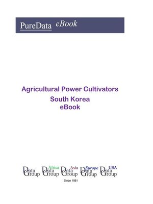 cover image of Agricultural Power Cultivators in South Korea