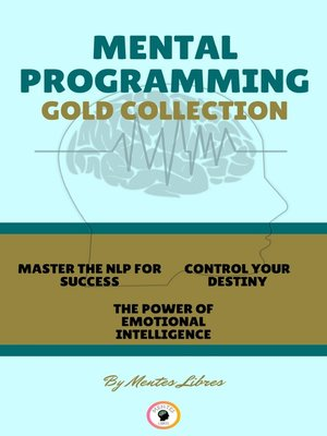 cover image of MASTER NLP FOR SUCCES--THE POWER OF EMOTIONAL INTELLIGENCE--CONTROL YOUR DESTINY (3 BOOKS)